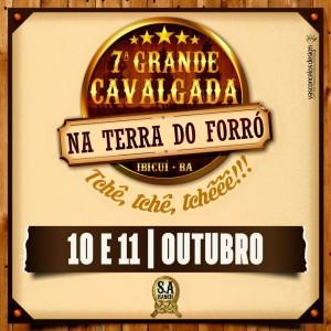 Divulgação 7ª Grande Cavalgada Na Terra do Forró Em Ibicuí - Bahia