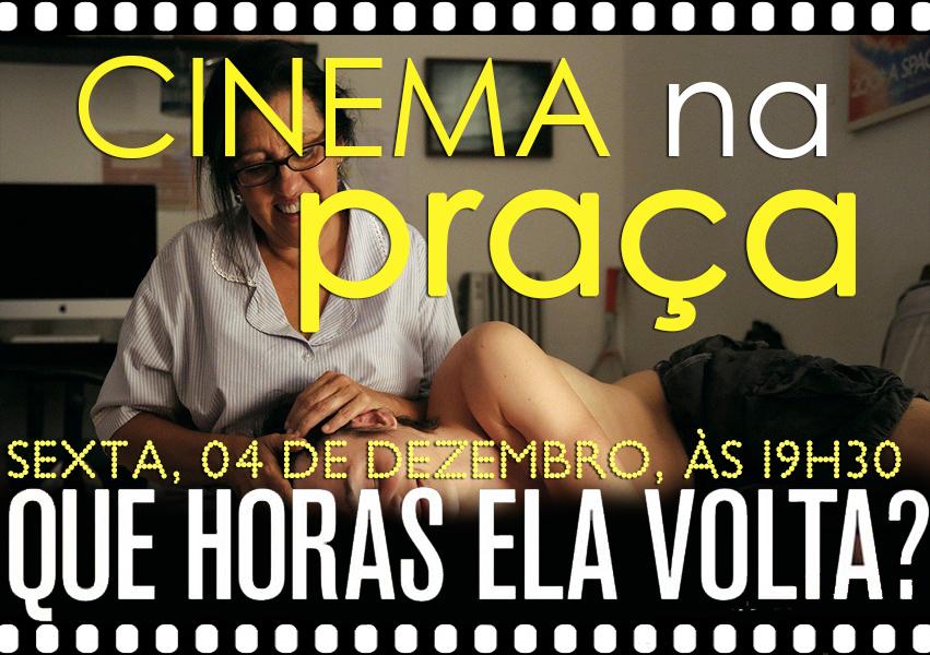 Cinema na Praça_QueHorasElaVolta